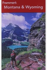 Frommer's Montana and Wyoming (Frommer's Complete Guides) Paperback