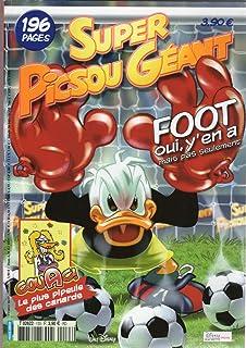 Super Picsou Géant n° 133 - mai 2006 - Foot oui, y'en a mais pas seulement/Couac ! La plus pipeule des canards