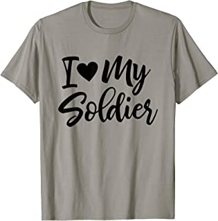 I Love My Soldier Military Shirt Deployment Military Gift