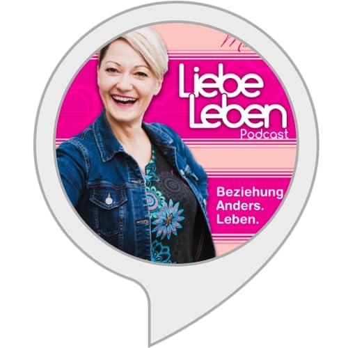 Liebe Leben Podcast