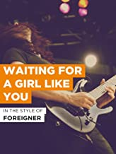 Best foreigner waiting for a girl like you 1981 Reviews