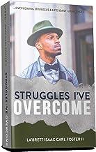 Struggles I've Overcome : Struggles I've Overcome