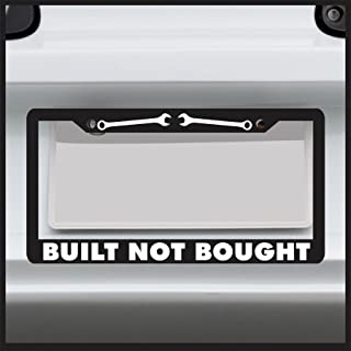 Sticker Connection | Built Not Bought | Universal Black License Plate Frame Cover, Fits Standard USA License Plates | Water-Proof, Weather-Proof