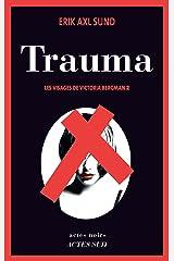 Trauma: Les Visages de Victoria Bergman 2 (French Edition) Kindle Ausgabe