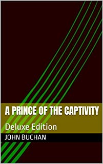 A Prince of the Captivity: Deluxe Edition
