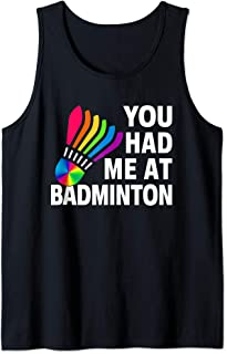 Gay Rainbow Shuttlecock LGBTQ You Had Me at Badminton Tank Top