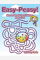 Easy-Peasy! Mazes Book for Children Ages 3-5 Paperback