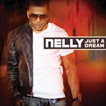Best by nelly just a dream Reviews