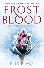 Frostblood: the epic New York Times bestseller: The Frostblood Saga Book One