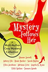 Mystery Follows Her: A cozy mystery multi-author collection Kindle Edition