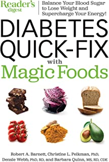 Diabetes Quick-Fix with Magic Foods: Balance Your Blood Sugar to Lose Weight  and Supercharge Your Energy!