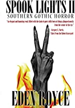 Spook Lights II: Southern Gothic Horror