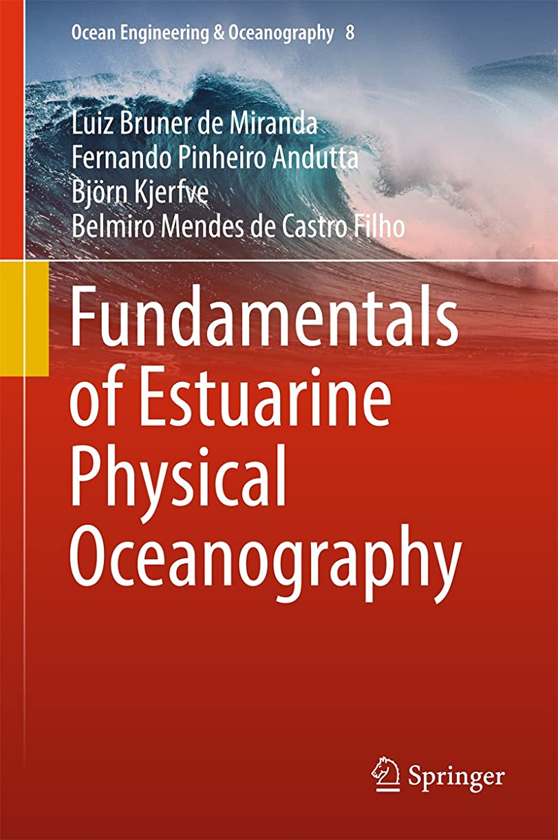 呪い勝者不公平Fundamentals of Estuarine Physical Oceanography (Ocean Engineering & Oceanography Book 8) (English Edition)