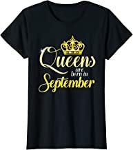 Womens Queens Are Born In September Women Birthday T-Shirt