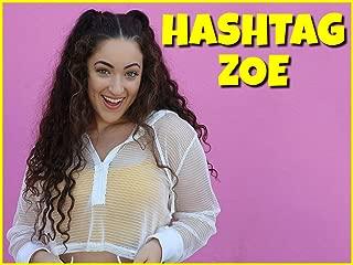 Clip: Hashtag Zoe