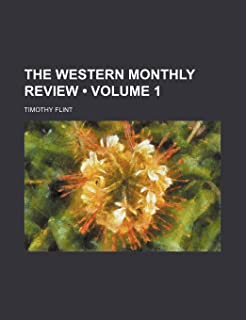 The Western Monthly Review (Volume 1)
