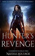 Hunter's Revenge: A Mayhem of Magic World Story (Rebel, Supernatural Bounty Hunter)