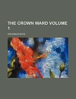 The Crown Ward Volume 1