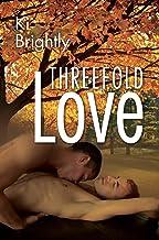 Threefold Love : A Dash of Magic