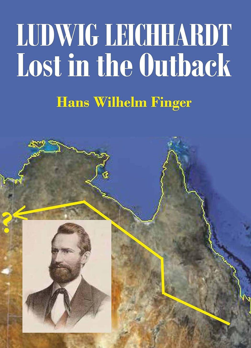 青水曜日変色するLudwig Leichhardt: Lost in the Outback (English Edition)