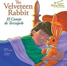 The Bilingual Fairy Tales Velveteen Rabbit: El Conejo de Terciopelo