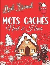 Livres Noël éternel : Mots Cachés Noël & Hiver: Mots Mêlés Adultes gros caractères – Idée cadeau pour adulte & Enfant dès 10 ans PDF