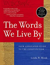 The Words We Live By: Your Annotated Guide to the Constitution (Stonesong Press Books) PDF