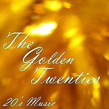 20s Music - The Golden Twenties