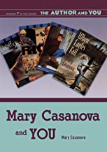 Mary Casanova and YOU (The Author and YOU)