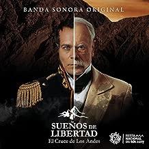 Sueños de Libertad: El Cruce de los Andes