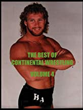 The Best of Continental Wrestling Volume 4