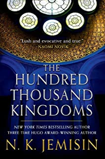 The Hundred Thousand Kingdoms, Book 1 (The Inheritance Trilogy, 1)