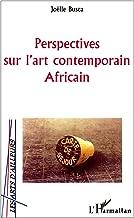 Perspectives sur l'art contemporain africain: 15 artistes (Arts d'ailleurs)