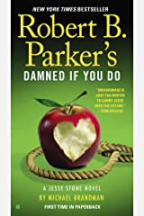 Robert B. Parker's Damned If You Do (A Jesse Stone Novel Book 12) Kindle Edition
