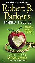 Robert B. Parker's Damned If You Do (A Jesse Stone Novel Book 12)