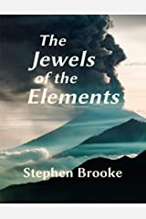 The Jewels of the Elements Kindle Edition