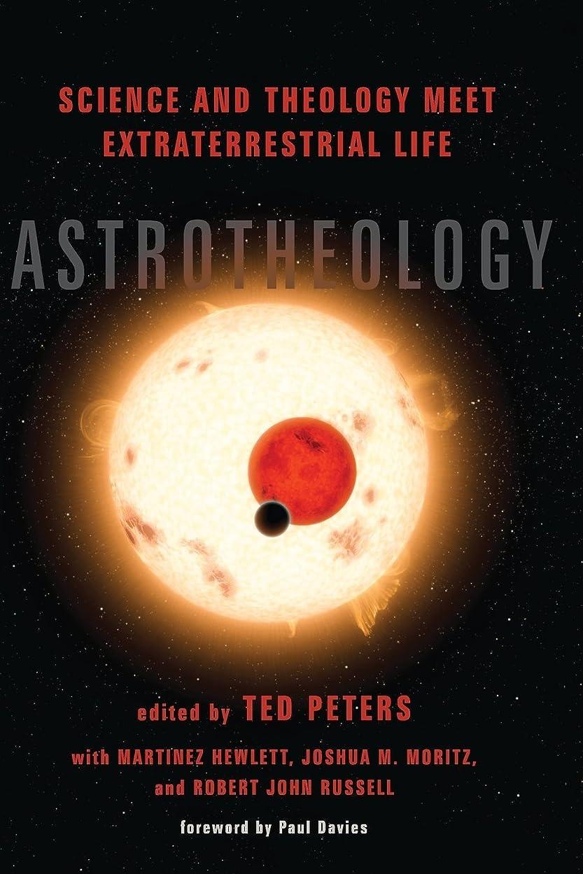 揃えるリス校長Astrotheology: Science and Theology Meet Extraterrestrial Life