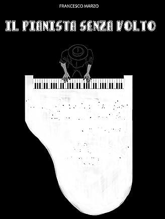 Il Pianista senza volto