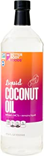 BetterBody Foods Organic Liquid Coconut MCT Oil, 33.8 Ounce