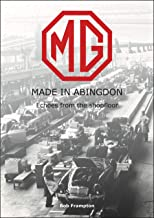 MG, Made in Abingdon: Echoes from the shopfloor
