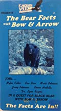 The Bear Facts with Bow & Arrow: Volume 1 (Eagle View Productions)