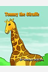 Tommy the Giraffe: Night Time Stories (Animal Tales for Kids Age 4-12) Kindle Edition