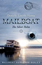 Mailboat II: The Silver Helm (Mailboat Suspense Series)