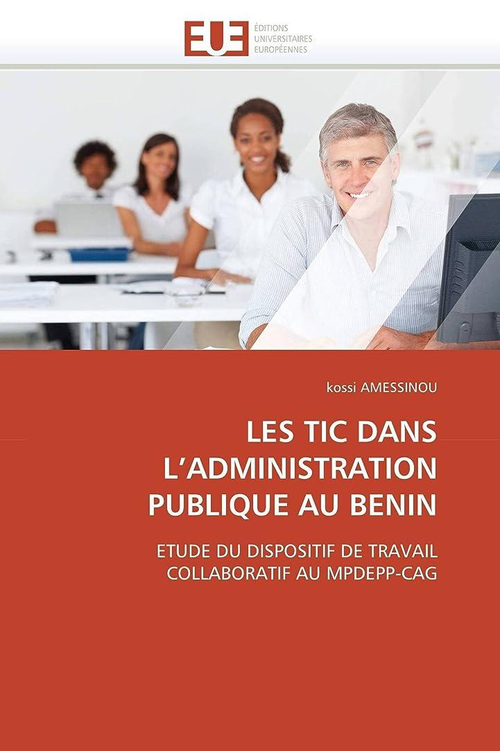 従事した潜水艦側溝Les Tic Dans l'Administration Publique Au Benin (Omn.Univ.Europ.)