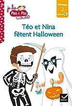 Téo et Nina Milieu de CP niveau 2 - Téo et Nina fêtent Halloween (Je lis pas à pas)