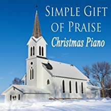 Simple Gift of Praise - Christmas Piano