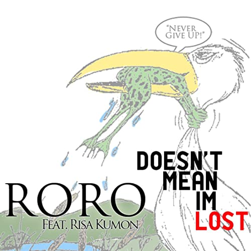 Doesn't Mean I'm Lost (feat. Risa Kumon)