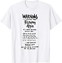 Warning I suffer from Fibromyalgia - Funny Fibro Saying  T-Shirt