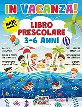 IN VACANZA! LIBRO PRESCOLARE 3-6 ANNI: Maxi formato. Lettere e numeri, linee e forme da tracciare, pregrafismo e prescritt...