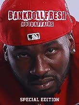 Bankroll Fresh - Hood Affairs Special Edition
